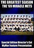 The Greatest Season: The '69 Miracle Mets - Special Edition Director's Cut