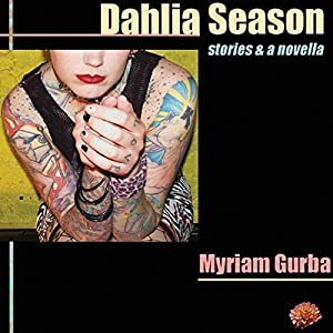 Dahlia Season Audiobook