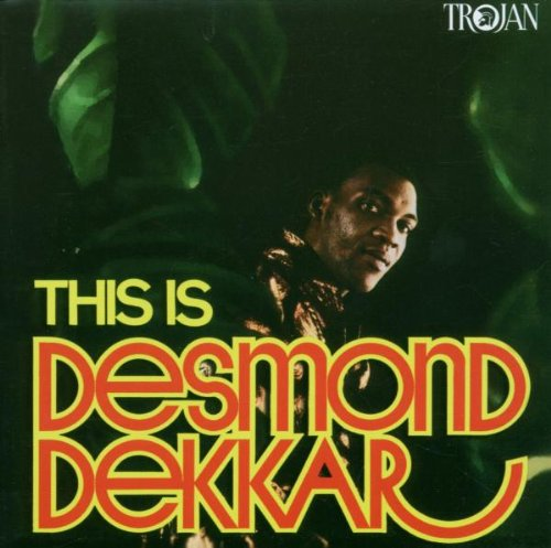 DESMOND DEKKER : THIS IS