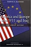America and Europe After 9/11 and Iraq: The Great Divide, Revised and Updated Edition