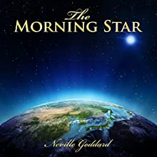 The Morning Star Audiobook by Neville Goddard Narrated by John Edmondson