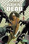 Walking Dead Tome 06 : Vengeance