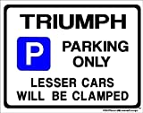 TRIUMPH Car Parking Sign - Gift for tr7 tr6 tr8 stag spitfire models - Extra Large Size 205 x 270mm by Custom Made (Made in UK) (All fixing included)