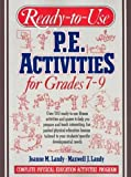 img - for Ready-To-Use P.E. Activities for Grades 7-9 (Complete Physical Education Activities Program) (bk. 4) by Joanne M. Landy (1993-03-01) book / textbook / text book