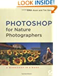 Photoshop for Nature Photographers: A...