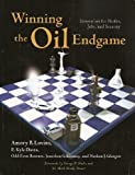 Winning the Oil Endgame (1881071103) by Amory B. Lovins