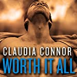 Worth It All: The McKinney Brothers, Book 3   Claudia Connor