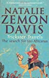 Trickster Travels (0571234798) by Natalie Zemon Davis