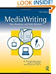 MediaWriting: Print, Broadcast, and P...