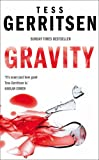 Gravity (0006513085) by Tess Gerritsen