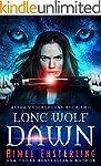 Lone Wolf Dawn (Alpha Underground Boo...