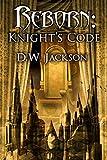 Reborn: Knight's Code