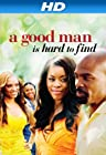 A Good Man is Hard to Find [HD]