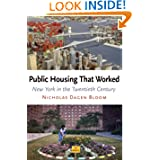 Public Housing That Worked: New York in the Twentieth Century