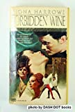 img - for Forbidden Wine by Fiona Harrowe (1981-08-12) book / textbook / text book