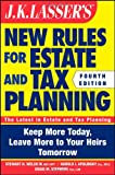 img - for JK Lasser's New Rules for Estate and Tax Planning book / textbook / text book