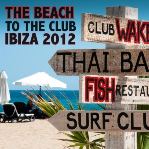 VA-From The Beach To The Club Ibiza 2012-(10040225)-WEB-2012-OUEB