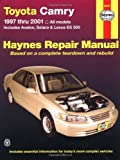 img - for Toyota Camry 1997 thru 2001: All Models - Includes Avalon, Solara & Lexus ES 300 (Haynes Automotive Repair Manuals) book / textbook / text book