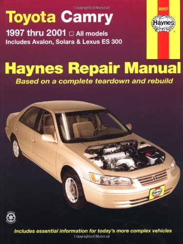 Toyota Camry 1997 Thru 2001: All Models - Includes Avalon, Solara & Lexus Es 300 (Haynes Automotive Repair Manuals)