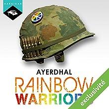 Rainbow Warriors | Livre audio Auteur(s) :  Ayerdhal Narrateur(s) : Nicolas Justamon