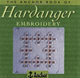 img - for The Anchor Book of Hardanger Embroidery (The Anchor Book Series) book / textbook / text book