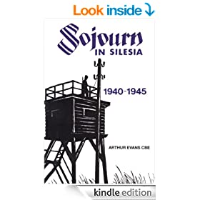 Sojourn in Silesia: 1940 - 1945