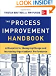 The Process Improvement Handbook: A B...