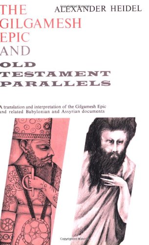 Gilgamesh Epic and Old Testament Parallels (Phoenix Books)