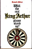 img - for Will the Real King Arthur Please Stand Up? book / textbook / text book