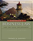 Andersons Business Law and the Legal Environment, Standard Volume