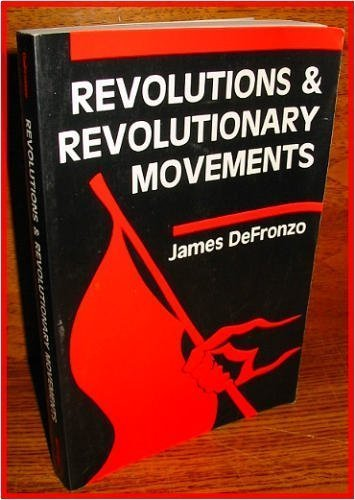 Revolutions And Revolutionary Movements, DeFronzo, James