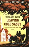 Leaving Cold Sassy (0618919805) by Burns, Olive Ann