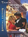 Cinderella and the Playboy (Silhouett...