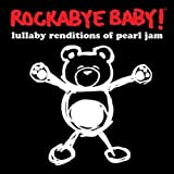 Rockabye Baby! Lullaby Renditions of Pearl Jam Vinyl