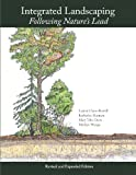 img - for Integrated Landscaping: Following Nature's Lead book / textbook / text book