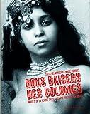 Bons baisers des colonies : Images de la femme dans la carte postale coloniale