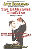 The Bathsheba Deadline: An Original Novel