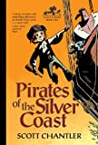 Pirates of the Silver Coast (Three Thieves)