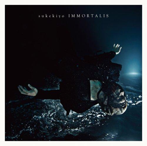 IMMORTALIS(初回生産限定盤) - sukekiyo