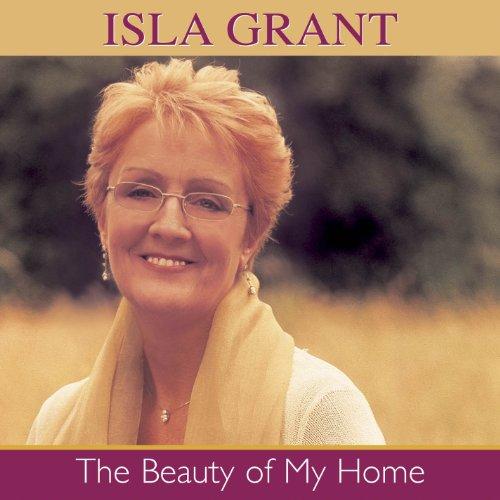 Isla Grant - The Beauty of My Home - Zortam Music