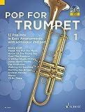 Image de Pop For Trumpet: 12 Pop-Hits in Easy Arrangements. Band 1. 1-2 Trompeten. Ausgabe mit CD.