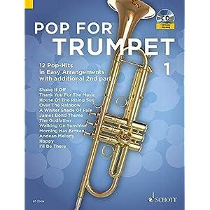 Pop For Trumpet: 12 Pop-Hits in Easy Arrangements. Band 1. 1-2 Trompeten. Ausgabe mit CD.