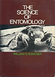 Science of EntomologyWilliam S Romoser