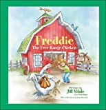 Freddie, the Free-Range Chicken