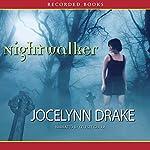 Nightwalker: Dark Days, Book 1 | Jocelynn Drake