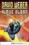 Nimue Alban: Operation Arche: Bd. 1. Roman