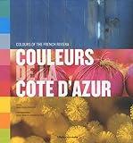 echange, troc Marie-Pascale Rauzier textes, Cécile Tréal et Jean-Michel Ruiz Photographies - Couleurs de la Côte d'Azur