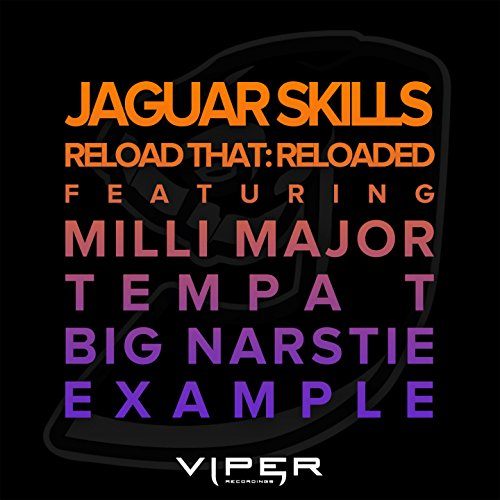 reload-that-reloaded-feat-milli-major-tempa-t-big-narstie-example