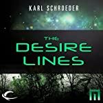 The Desire Lines: A METAtropolis Story | Karl Schroeder
