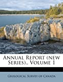img - for Annual Report (new Series)., Volume 1 book / textbook / text book